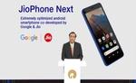 जियो का नया स्मार्टफोन - जियोफोन-नेक्स्ट 10 सितंबर से बाजार में